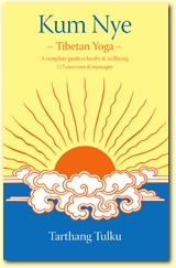 Kum Nye - Tibetan Yoga, Author Tarthang Tulku | Publisher: Dharma Publishing International