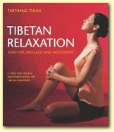 Tibetan Relaxation, Author Tarthang Tulku | Publisher: Dharma Publishing International