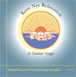 CD 8 - Kum Nye: Stimulating and Transforming Energies , Publisher: Dharma Publishing International ISBN: 0-89800-379-2
